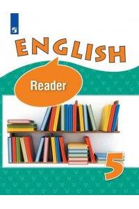 English 5 reader / Английский язык. 5 класс. Книга для чтения