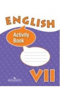 English: Activity Book / Английский язык. 7 класс. Рабочая тетрадь