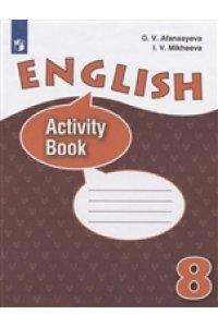 English-8. Activity Book / Английский язык. Рабочая тетрадь. 8 класс