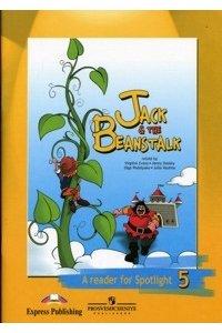 Английский в фокусе. Spotlight. 5 класс. Книга для чтения. Jack & the Beanstalk