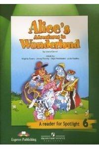Алиса в стране чудес. Книга для чтения. 6 класс