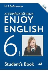 Английский язык. Enjoy English. Английский с удовольствием. Учебник. 6 класс. ФГОС