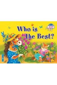 Кто самый лучший?Who is the Best? (на английском языке)